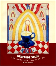 Gertrude Stein : The American Connection