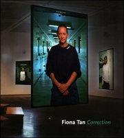 Fiona Tan : Correction