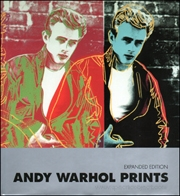 Andy Warhol Prints : A Catalogue Raisonné