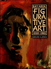 Bay Area Figurative Art 1950 - 1965