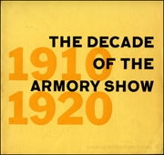 The Decade of the Armory Show : New Directions in American Art 1910 - 1920