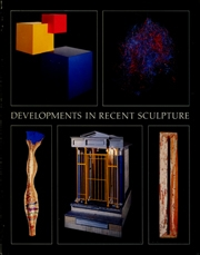 Developments in Recent Sculpture