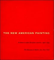The New American Painting, as Shown in Eight European Countries 1958 - 1959