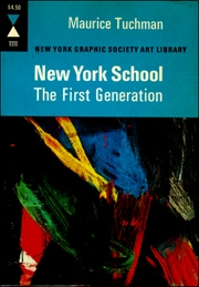 New York School : The First Generation, Paintings of the 1940s and 1950s