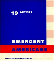 19 Artists : Emergent Americans