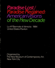 Paradise Lost / Paradise Regained : American Visions of the New Decade