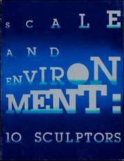 Scale and Environment : 10 Sculptors