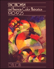 Synchromism and American Color Abstraction 1910 - 1925