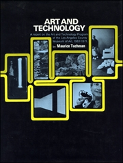 Art and Technology : A Report on the Art and Technology Program of the Los Angeles County Museum of Art, 1967 - 1971