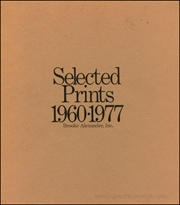 Selected Prints 1960 - 1977 / Selected Prints II