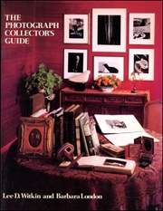 The Photograph Collector's Guide
