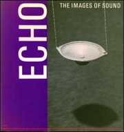 Echo : The Images of Sound