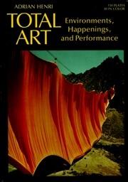 Total Art : Environments, Happening, and Performance
