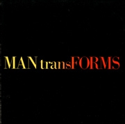 Man Transforms : Aspects of Design