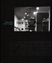 Tibor de Nagy Gallery : The First Fifty Years 1950 - 2000