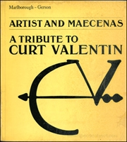 Artist and Maecenas : A Tribute to Curt Valentin