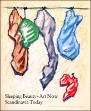 Sleeping Beauty - Art Now : Scandinavia Today