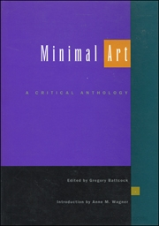 Minimal Art : A Critical Anthology