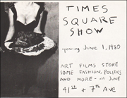 Times Square Show opening June 1, 1980 / Art Films Store / Some Fashion, Politics and More.