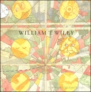 William T. Wiley : Selections from Two Exhibitions