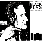 Black Flag : The Unheard 1983 Demos