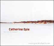 Catherine Opie : American Photographer