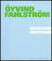Öyvind Fahlström : Die Installationen / The Installations