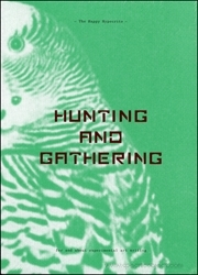 The Happy Hypocrite : Hunting and Gathering