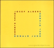 Josef Albers / Donald Judd : Form and Color
