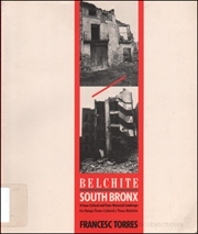 Belchite / South Bronx : A Trans-Cultural and Trans-Historical Landscape