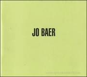 Jo Baer : Paintings from the '60s and early 70's
