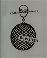 Celebration? Realife : Revisited