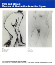 Caro and Olitski : Masters of Abstraction Draw the Figure