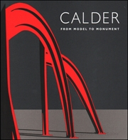 Calder : From Model to Monument