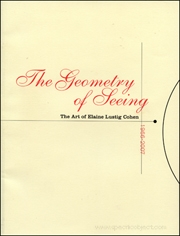 The Geometry of Seeing : The Art of Elaine Lustig Cohen