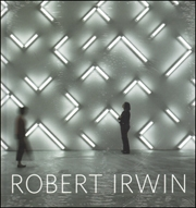 Robert Irwin : Primaries and Secondaries