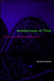 Architectures of Time : Toward a Theory of the Event in Modernist Culture