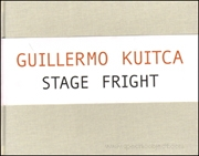 Guillermo Kuitca : Stage Fright