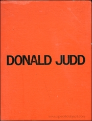 Donald Judd / A Catalogue of the Exhibition, 24 May - 6 July, 1975 / Catalogue Raisonné of Paintings, Objects, and Wood-Blocks, 1960 - 1974
