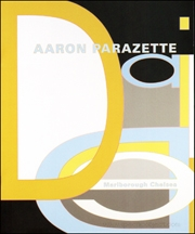 Aaron Parazette : New Paintings