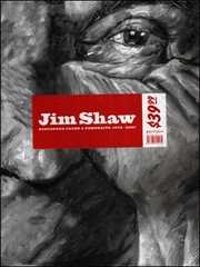 Jim Shaw : Distorted Faces and Portraits 1978 - 2000