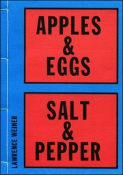 Lawrence Weiner : Apples & Eggs, Salt & Pepper