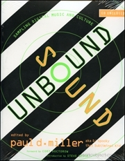 Sound Unbound : Sampling Digital Music and Culture