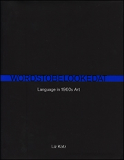Words to Be Looked At : Language in 1960s Art
