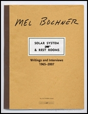 Mel Bochner : Solar System and Rest Rooms / Writings and Interviews 1965 - 2007