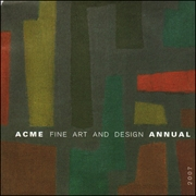 Acme Fine Art and Design Annual 2007
