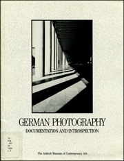 German Photography : Documentation and Introspection