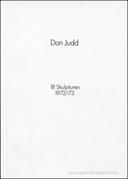 Don Judd : 18 Skulpturen, 1972 / 73