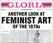 Gloria : Another Look at Feminist Art of the 1970s