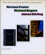 New Directions in British Architecture : Norman Foster, Richard Rogers, James Stirling